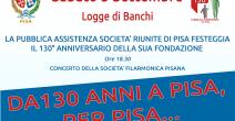 Festa dei 130 anni Pubblica Assistenza Pisa
